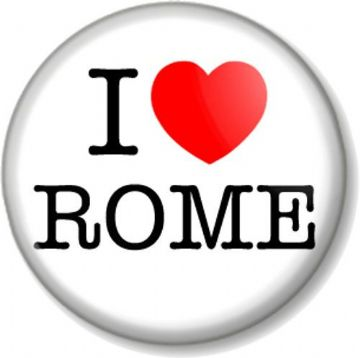 I Love / Heart ROME Pinback Button Badge Favourite City Place Travel Italy Europe